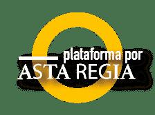 PlataForma Asta regia